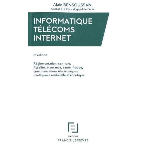 INFORMATIQUE TELECOMS INTERNET 6E EDITION