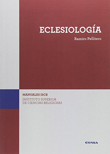 Eclesiología por Ramiro Pellitero Iglesias