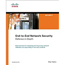 End-to-End Network Security: Defense-in-Depth (Networking Technology: Security) (English Edition)
