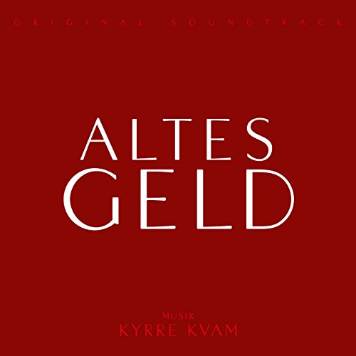Altes Geld (Original Soundtrack)