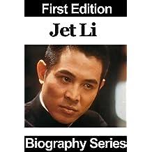 Celebrity Biographies - Jet Li - Biography Series (English Edition)