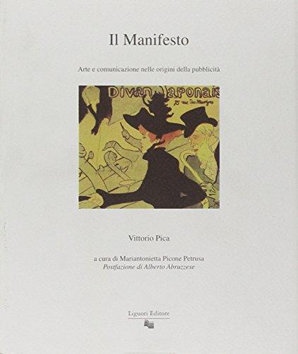 Il manifesto. Arte e comunicazione nelle origini della pubblicità