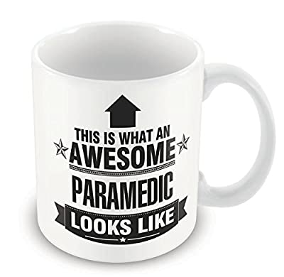 This is what an AWESOME Paramedic Looks like Mug
