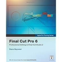 Apple Pro Training Series: Final Cut Pro 6