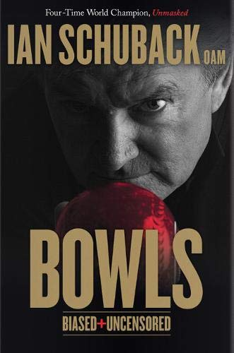 Bowls - Biased and Uncensored por Ian Schuback