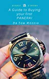 #6: A Guide to Buying your First Panerai Watch