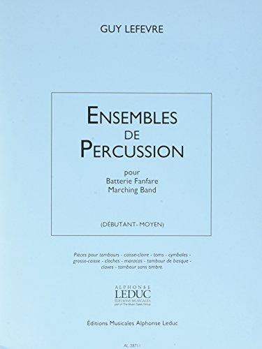 ENSEMBLES DE PERCUSSION BATTERIE/FANFARE...