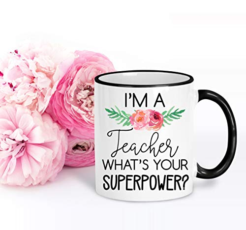 Lplpol Teacher Coffee Mug, I'm A Teacher What's Your Superpower Cup, Teacher Appreciation Gifts, Teacher Thank You Gift, End of School Year, 11 Ounce Coffee Mug Tea Cup 6 Demitasse Cup