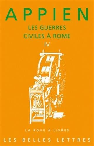 Les Guerres civiles à Rome - Livre IV par Appien