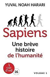 Sapiens: Une brève histoire de l'humanite volume 1 et volume 2
