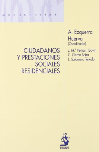 Categorías Jurídicas en el Derecho Administrativo (Monografias (iustel)) por José Luis Meilán Gil