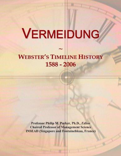 Vermeidung: Webster's Timeline History, 1588-2006
