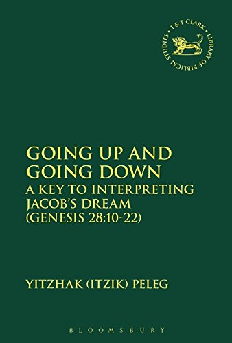 Going Up and Going Down (Library of Hebrew Bible Old Testament Studies, Band 609)