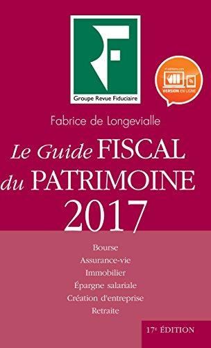 Le Guide Fiscal du Patrimoine 2017
