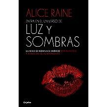 Entra en el universo de «Luz y sombras» (Spanish Edition)