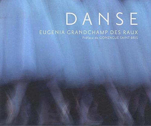 Danse par Eugénia Grandchamp des Raux