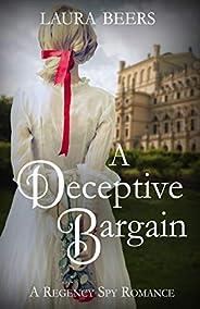 A Deceptive Bargain: A Regency Spy Romance (The Beckett Files Book 5) (English Edition)