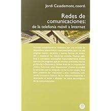 Redes de comunicaciones: De la telefonía móbil a internet (Hyperion)