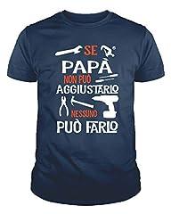 Idea Regalo - IDEAMAGLIETTA PA01 Maglietta t-Shirt Uomo Se papà Non può aggiustarlo Nessuno può Farlo Regalo Festa del papà (XXL, Blu Navy)