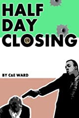 Half Day Closing Paperback