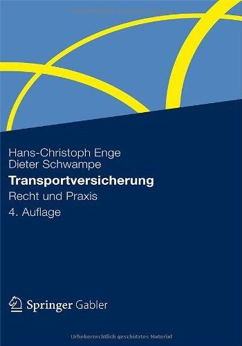 Transportversicherung: Recht und Praxis
