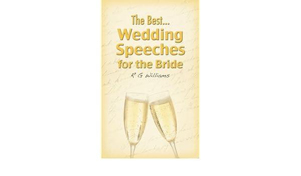 Best Wedding Speeches.The Best Wedding Speeches For The Bride Ebook R G Williams Amazon