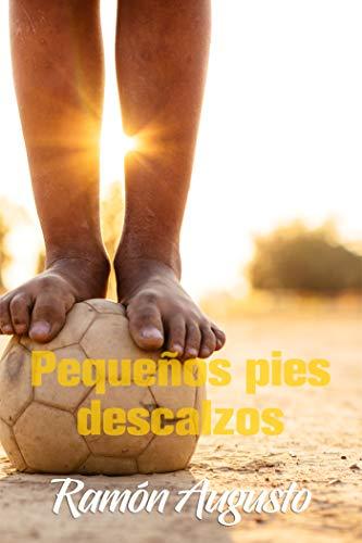 Pequeños pies descalzos por Ramón Augusto