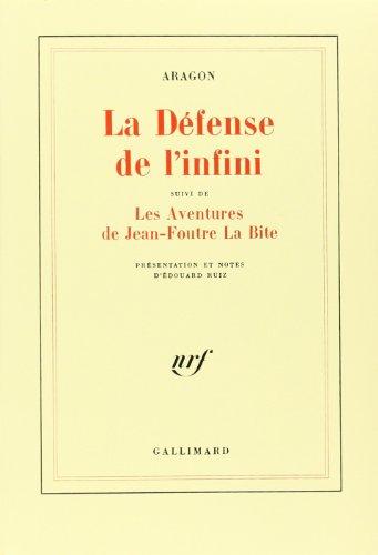 La Défense de l'infini (fragments), suivi de