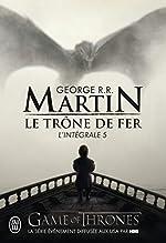 Le trône de fer - L'intégrale, tome 5 de George R-R Martin