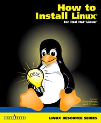 HOW TO INSTALL LINUX for Red Hat Linux by Scheetz, Dale (2000) Paperback