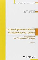 Le développement affectif et intellectuel de l'enfant : Compléments sur l'émergence du langage
