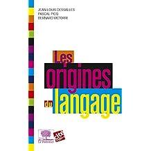Les Origines du langage (Le collège)