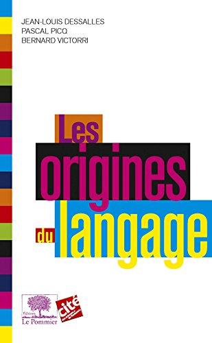 Les Origines du langage (Le collège t. 4)