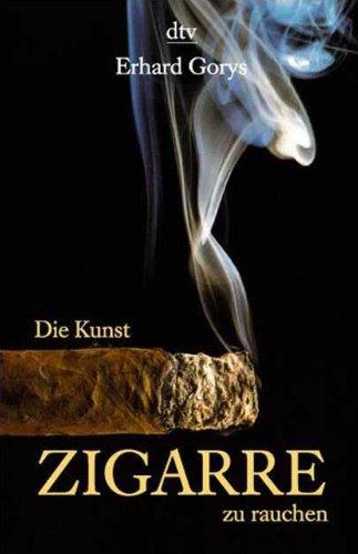 Preisvergleich Produktbild Die Kunst, Zigarre zu rauchen