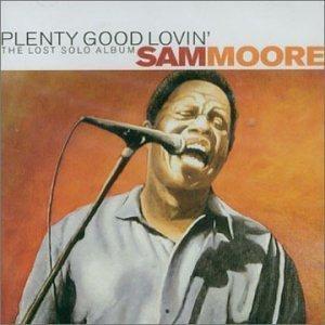 plenty-good-lovin-by-sam-moore