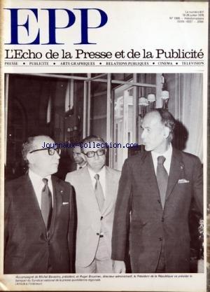 ECHO DE LA PRESSE ET DE LA PUBLICITE (LÕ) [No 1006] du 19/07/1976 - SOMMAIRE - PROJET DÔÇÖUN NOUVEAU QUOTIDIEN DANS LA REGION RHONE-ALPES - LE PRESIDENT DE LA REPUBLIQUE AU S N P Q R - LA PRESSE DU BATIMENT ET DES TRAVAUX PUBLICS - LAURENT TEMPLIER LE CONSEIL NATIONAL DE LA PUBLICITE EST LE PROBLEME N-¦ 1 DE LA PROFESSION - CANNES 1976 LA FRANCE A LÔÇÖHONNEUR - RUBRIQUES - A TRAVERS LA PUBLICITE - BUDGETS - CADRES ET DIRIGEANTS - CARNET - EDITION PRESSE AVANTAGES ET INCERTITUDES DE LÔÇÖACCORD D