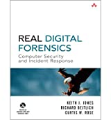 By Keith J Jones ; Richard Bejtlich ; Curtis W Rose ( Author ) [ Real Digital Forensics: Computer Security and Incident Response [With DVD] By Sep-2005 Paperback