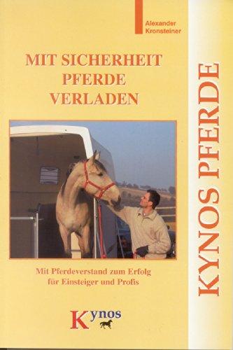 Mit Sicherheit Pferde verladen, Buch