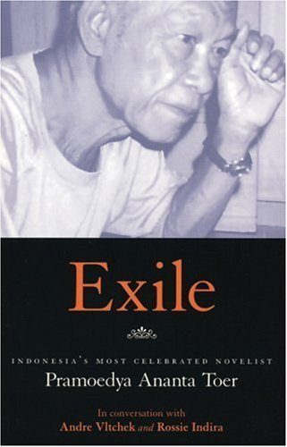 Exile: Conversations With Pramoedya Ananta Toer by Andre Vltchek (2006-05-01)