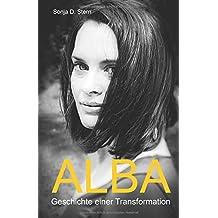 Alba: Geschichte einer Transformation