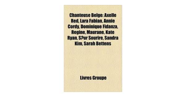 Amazon In Buy Chanteuse Belge Axelle Red Lara Fabian Annie Cordy