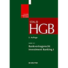 Handelsgesetzbuch 11/1. Bankvertragsrecht 1: Investment Banking 1: 2 (Groskommentare Der Praxis)