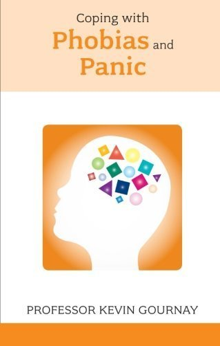 Coping with Phobias and Panic (Overcoming Common Problems) by Kevin Gournay (2010-03-18)