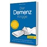 Demenz Knigge: Praktische Tipps für den Umgang mit Demenzerkrankten, Nachschlagewerk für Pflege Personal und pflegende Angehörige, mit Glossar mit medizinischen Begriffserläuterungen - Proske Markus