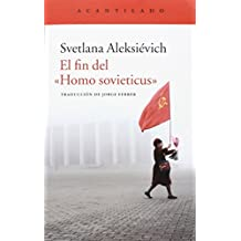 El fin del Homo Sovieticus (El Acantilado)