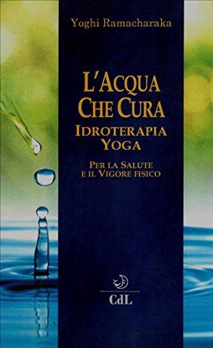 LAcqua che Cura: Idroterapia Yoga (Italian Edition) eBook ...