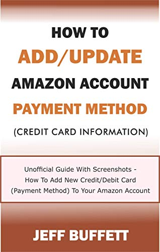 How To Add/Update Amazon Account Payment Method (Credit Card ...