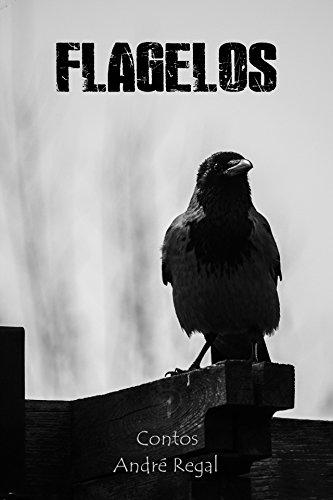 Flagelos (Portuguese Edition) por André Regal