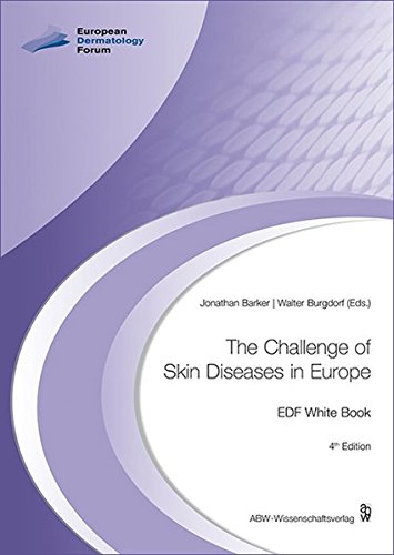 The Challenge of Skin Diseases in Europe: EDF White Book
