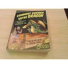 COMMENT DRESSER VOTRE DRAGON par Harold Horrib' Haddock III